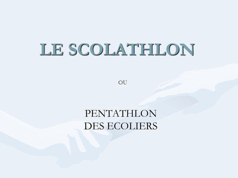 LE SCOLATHLON PENTATHLON DES ECOLIERS OU