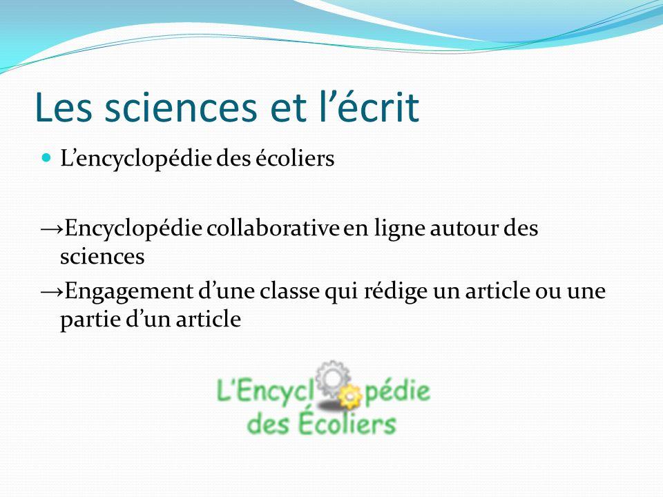 Les sciences et lécrit Lencyclopédie des écoliers Encyclopédie collaborative en ligne autour des sciences Engagement dune classe qui rédige un article