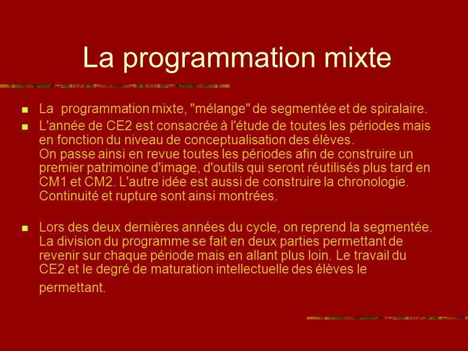 La programmation mixte La programmation mixte,