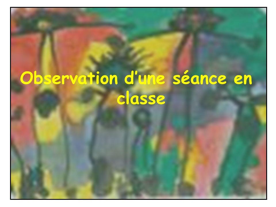 Observation dune séance en classe