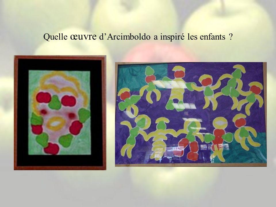 Quelle œuvre dArcimboldo a inspiré les enfants ?