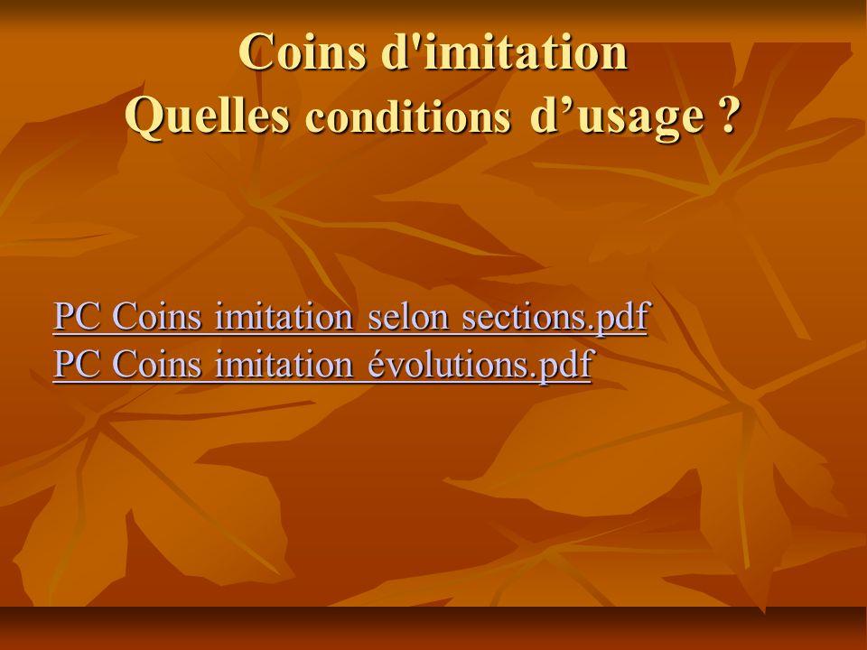 Coins d'imitation Quelles conditions dusage ? PC Coins imitation selon sections.pdf PC Coins imitation selon sections.pdf PC Coins imitation évolution