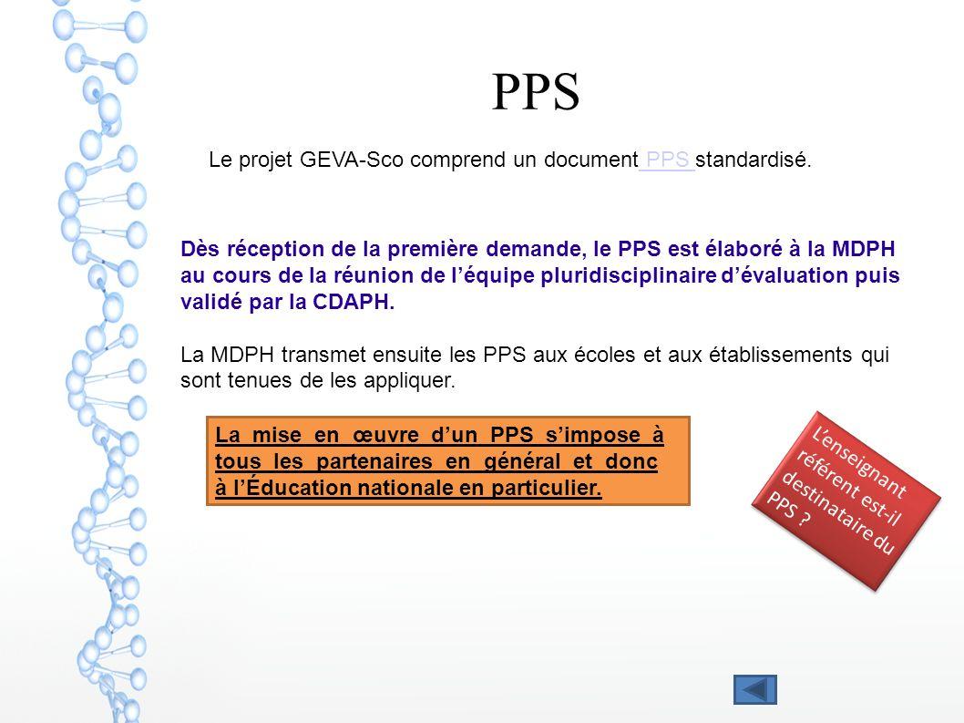 PPS Dès réception de la première demande, le PPS est élaboré à la MDPH au cours de la réunion de léquipe pluridisciplinaire dévaluation puis validé pa
