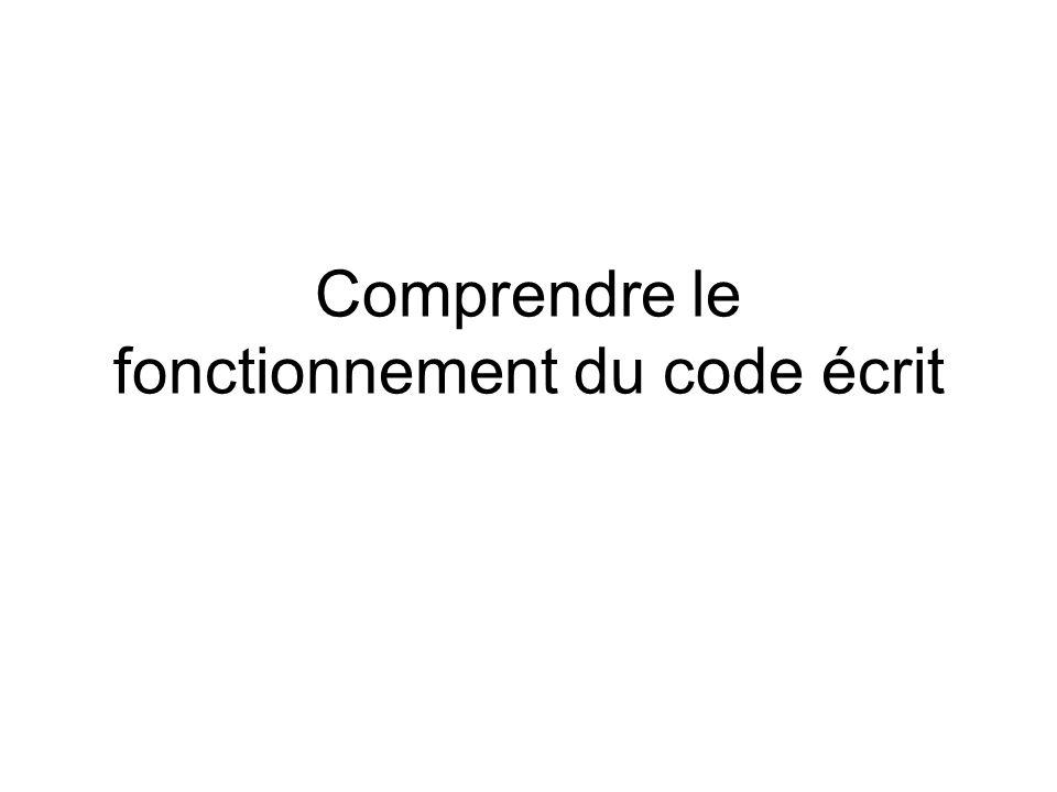 Comprendre le fonctionnement du code écrit