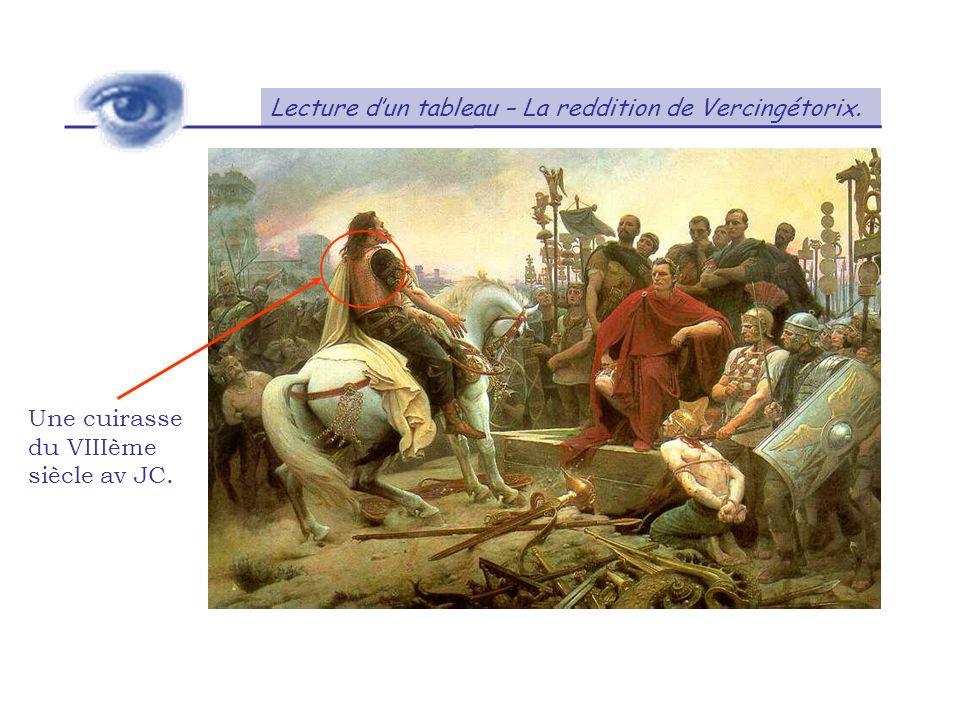 Lecture dun tableau – La reddition de Vercingétorix. Une cuirasse du VIIIème siècle av JC.