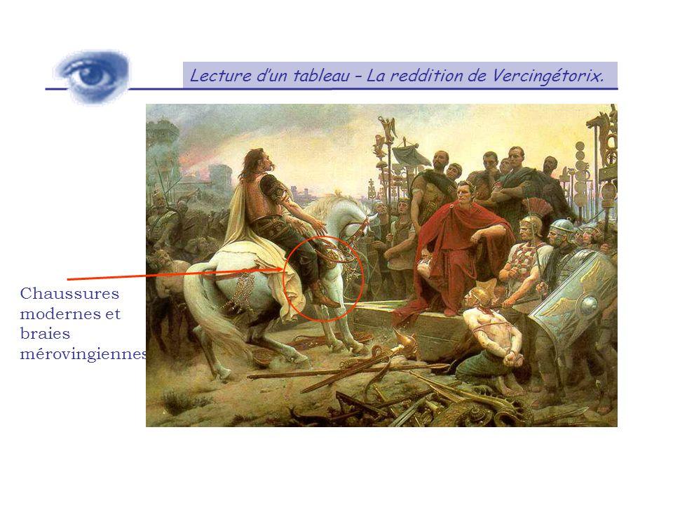 Lecture dun tableau – La reddition de Vercingétorix. Chaussures modernes et braies mérovingiennes.