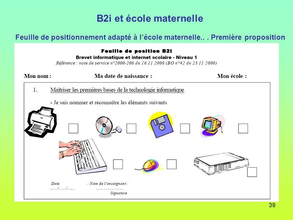 39 B2i et école maternelle Feuille de positionnement adapté à lécole maternelle... Première proposition