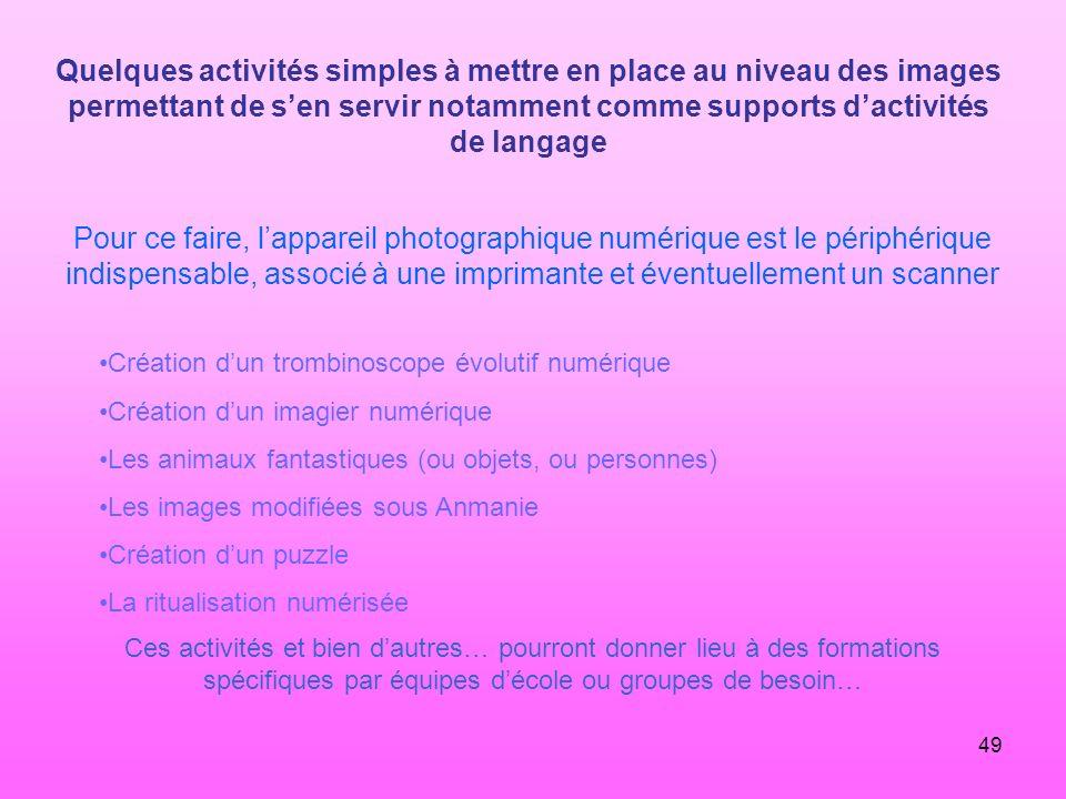 49 Quelques activités simples à mettre en place au niveau des images permettant de sen servir notamment comme supports dactivités de langage Pour ce f