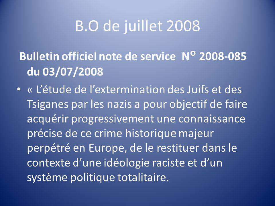 B.O de juillet 2008 Bulletin officiel note de service N° 2008-085 du 03/07/2008 « Létude de lextermination des Juifs et des Tsiganes par les nazis a p