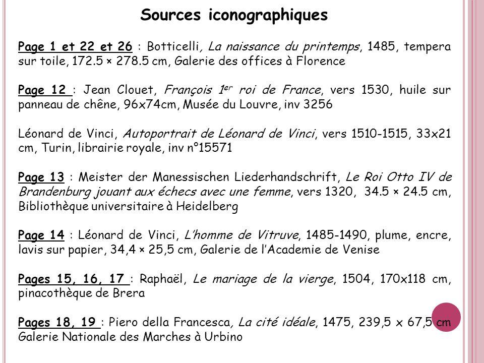 Sources iconographiques Page 1 et 22 et 26 : Botticelli, La naissance du printemps, 1485, tempera sur toile, 172.5 × 278.5 cm, Galerie des offices à F