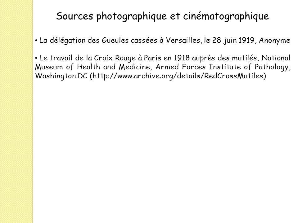 Sources photographique et cinématographique La délégation des Gueules cassées à Versailles, le 28 juin 1919, Anonyme Le travail de la Croix Rouge à Pa