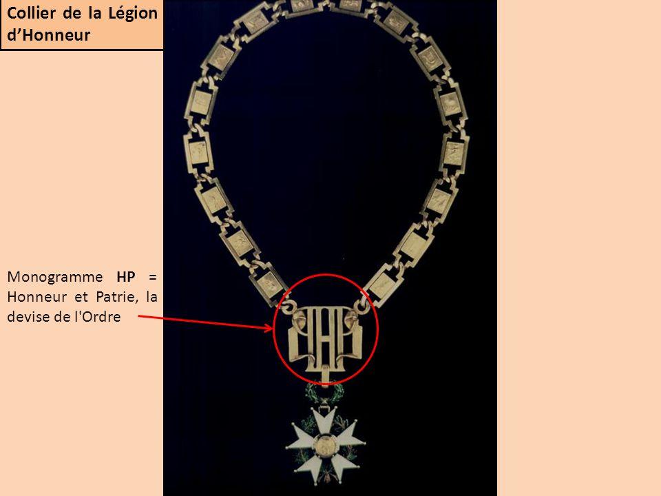 Monogramme HP = Honneur et Patrie, la devise de l'Ordre Collier de la Légion dHonneur