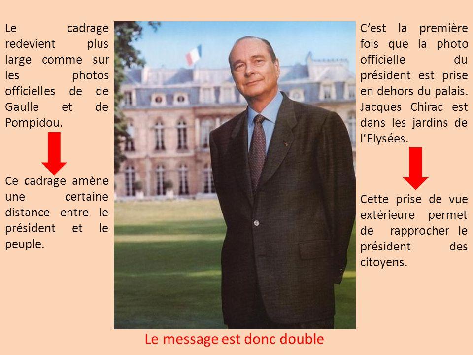 Le cadrage redevient plus large comme sur les photos officielles de de Gaulle et de Pompidou. Ce cadrage amène une certaine distance entre le présiden