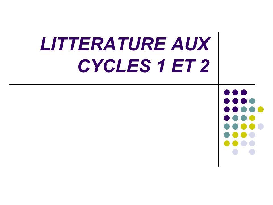 LITTERATURE AUX CYCLES 1 ET 2