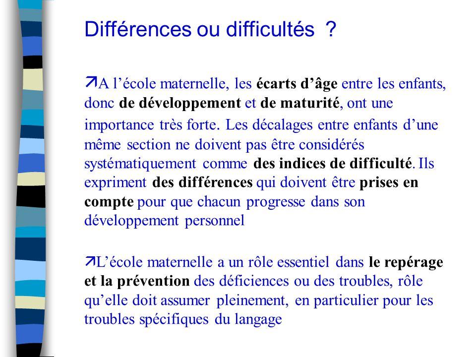 Différences ou difficultés .