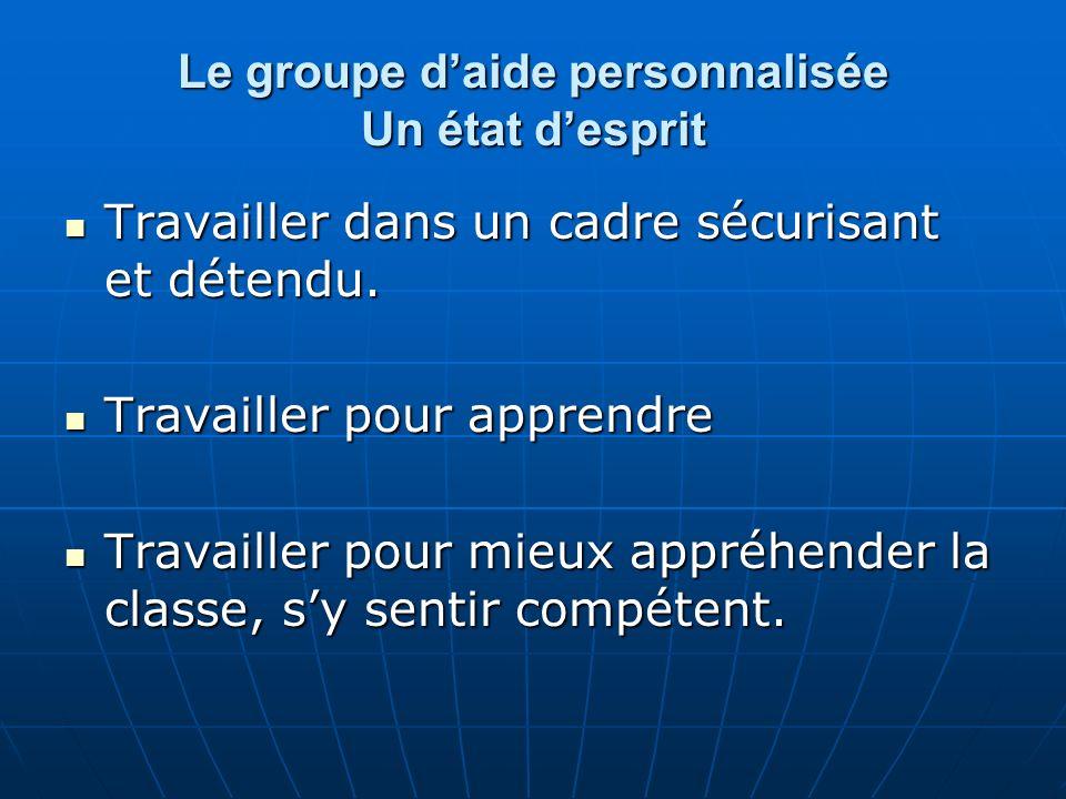 Connaissances et compétences visées pour le groupe daide personnalisée.