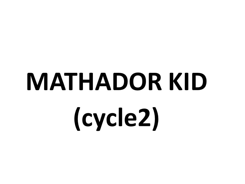 MATHADOR KID (cycle2)