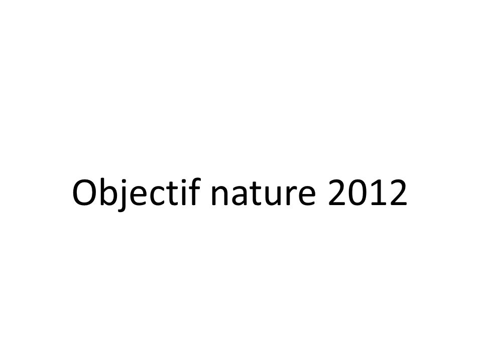Objectif nature 2012