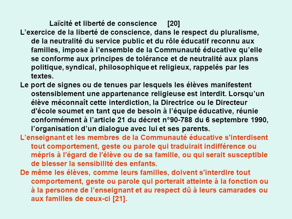 Laïcité et liberté de conscience [20] Lexercice de la liberté de conscience, dans le respect du pluralisme, de la neutralité du service public et du r