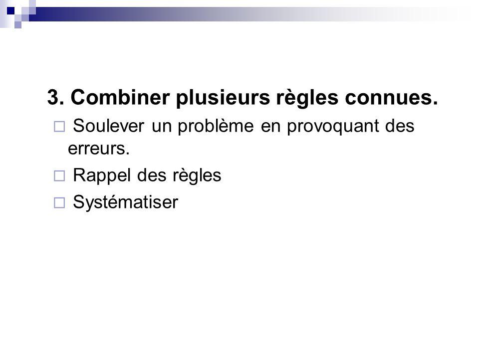 Combiner Exemple (suite 2).