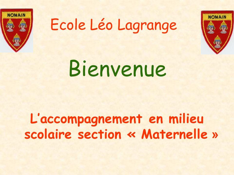 Ecole Léo Lagrange Bienvenue Laccompagnement en milieu scolaire section « Maternelle »