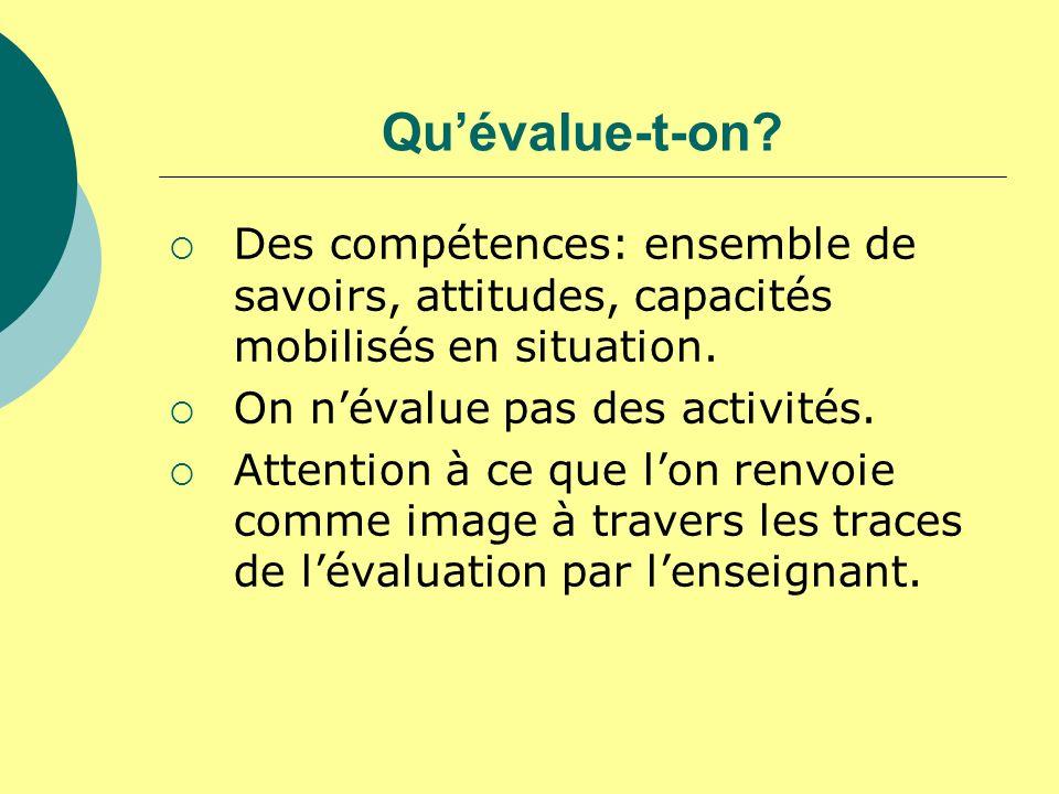 En petite section… Privilégier lévaluation diagnostique et formative.