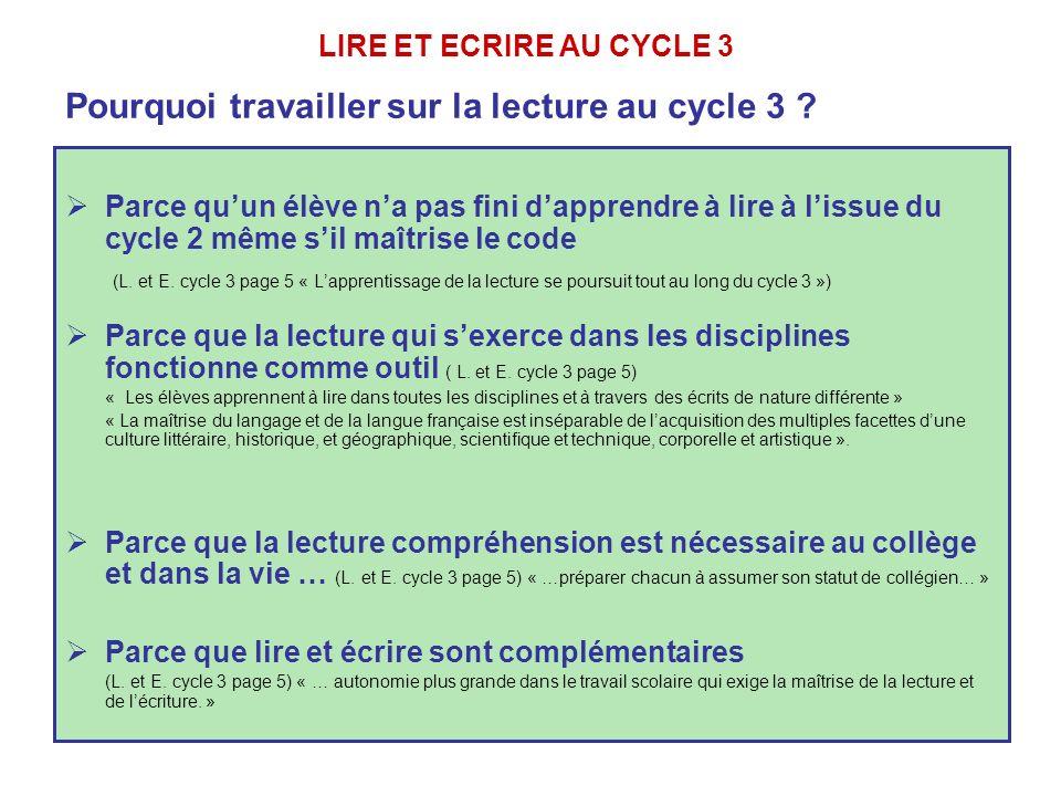 Parce quun élève na pas fini dapprendre à lire à lissue du cycle 2 même sil maîtrise le code (L.