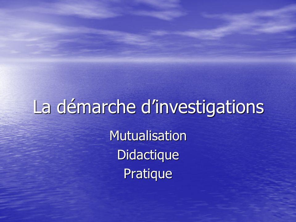 La démarche dinvestigations MutualisationDidactiquePratique