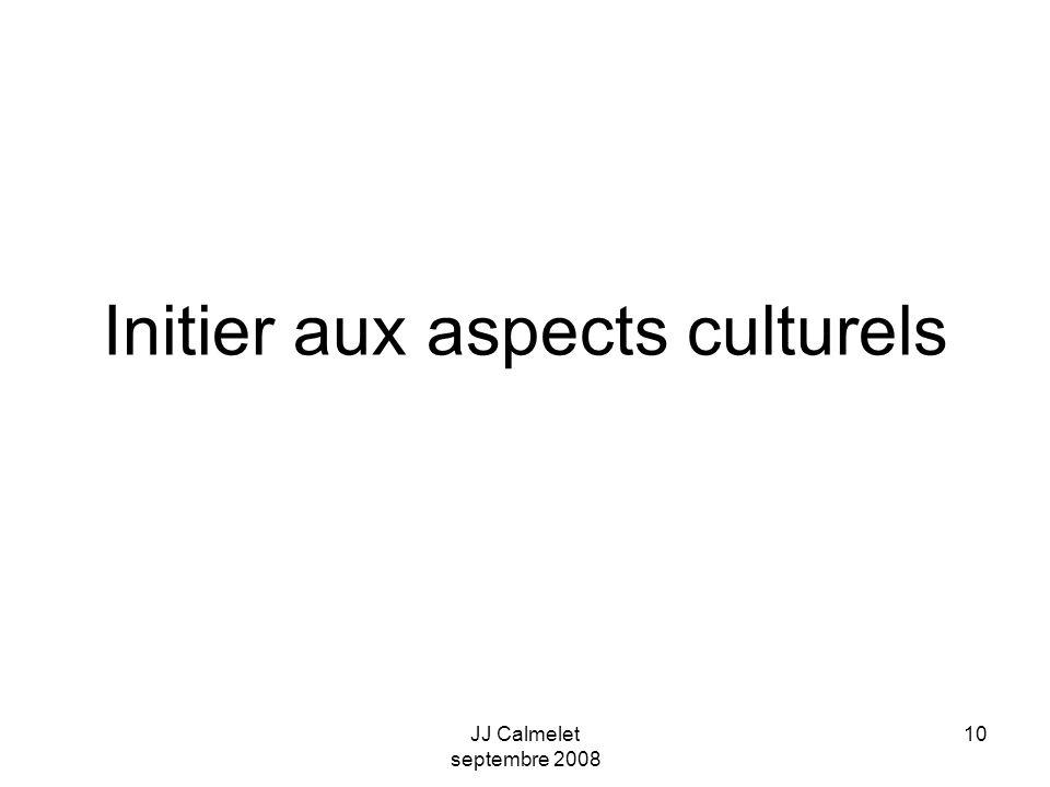 10 Initier aux aspects culturels