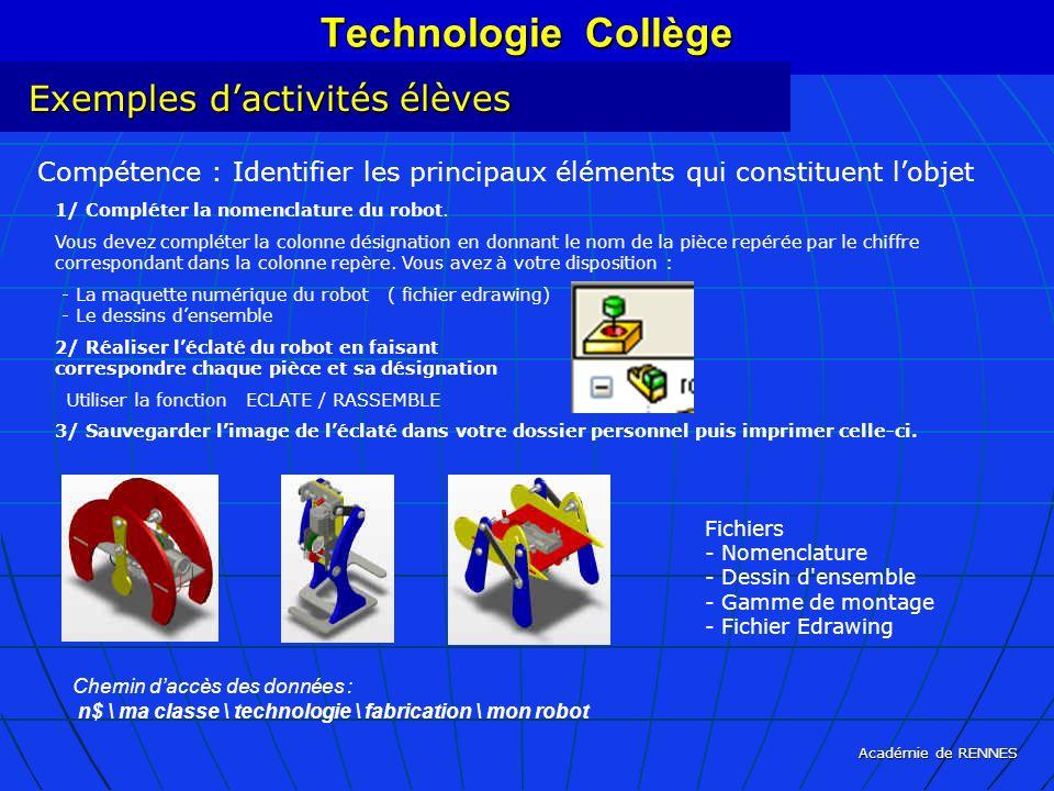 Académie de RENNES Technologie Collège Compétence : Identifier les principaux éléments qui constituent lobjet 1/ Compléter la nomenclature du robot. V