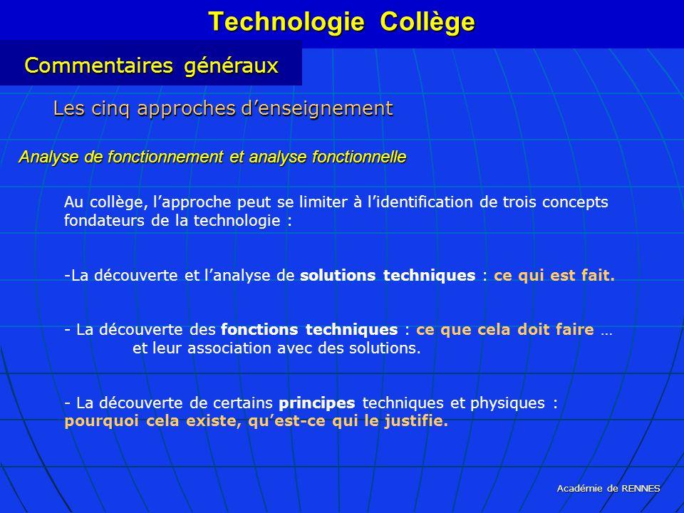Académie de RENNES Les cinq approches denseignement Analyse de fonctionnement et analyse fonctionnelle Technologie Collège Commentaires généraux Au co