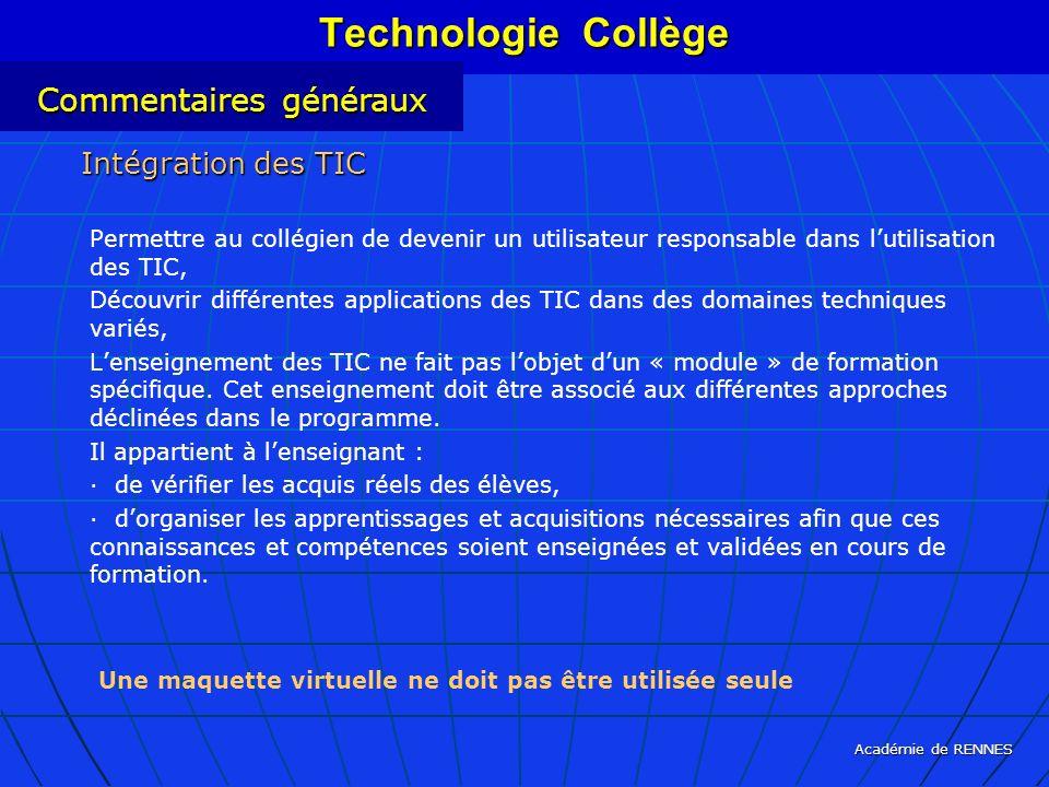 Académie de RENNES Permettre au collégien de devenir un utilisateur responsable dans lutilisation des TIC, Découvrir différentes applications des TIC