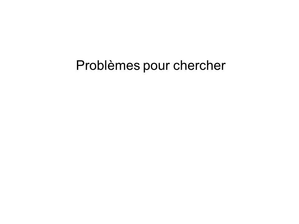 Problèmes pour chercher