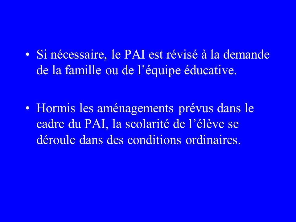 P. A. I. Le Projet dAccueil Individualisé concerne le champs du handicap ou des maladies invalidantes : « lorsque les aménagements prévus pour la scol