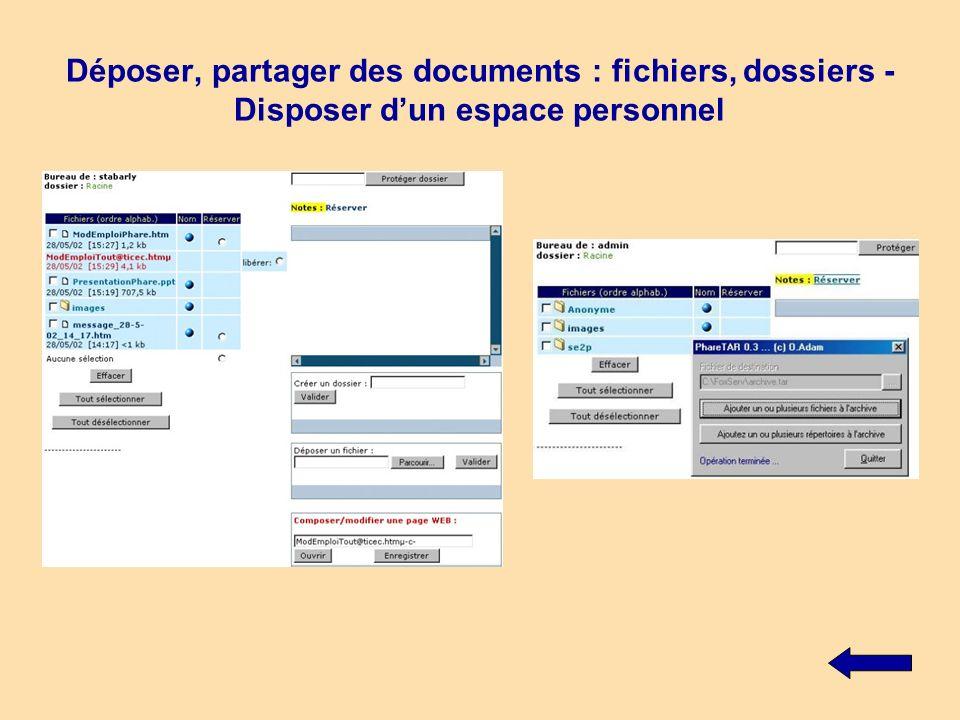 Déposer, partager des documents : fichiers, dossiers - Disposer dun espace personnel