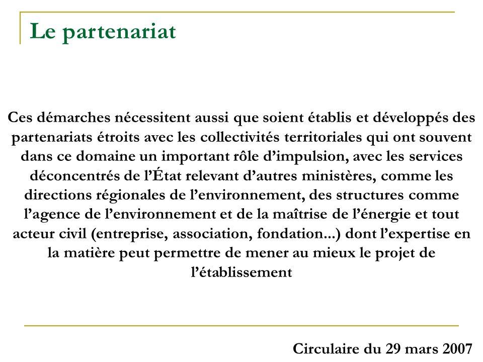 Ces démarches nécessitent aussi que soient établis et développés des partenariats étroits avec les collectivités territoriales qui ont souvent dans ce