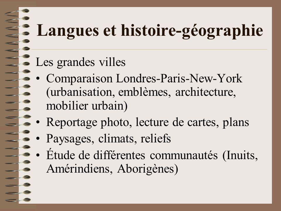 Langues et histoire-géographie Les grandes villes Comparaison Londres-Paris-New-York (urbanisation, emblèmes, architecture, mobilier urbain) Reportage