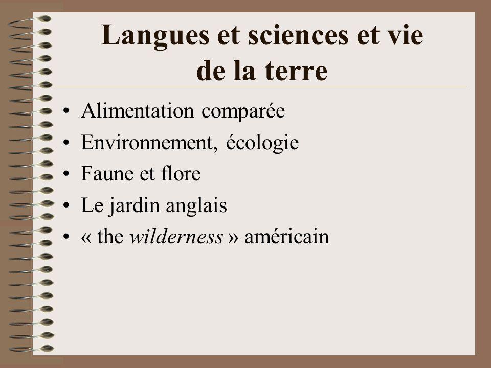 Langues et sciences et vie de la terre Alimentation comparée Environnement, écologie Faune et flore Le jardin anglais « the wilderness » américain