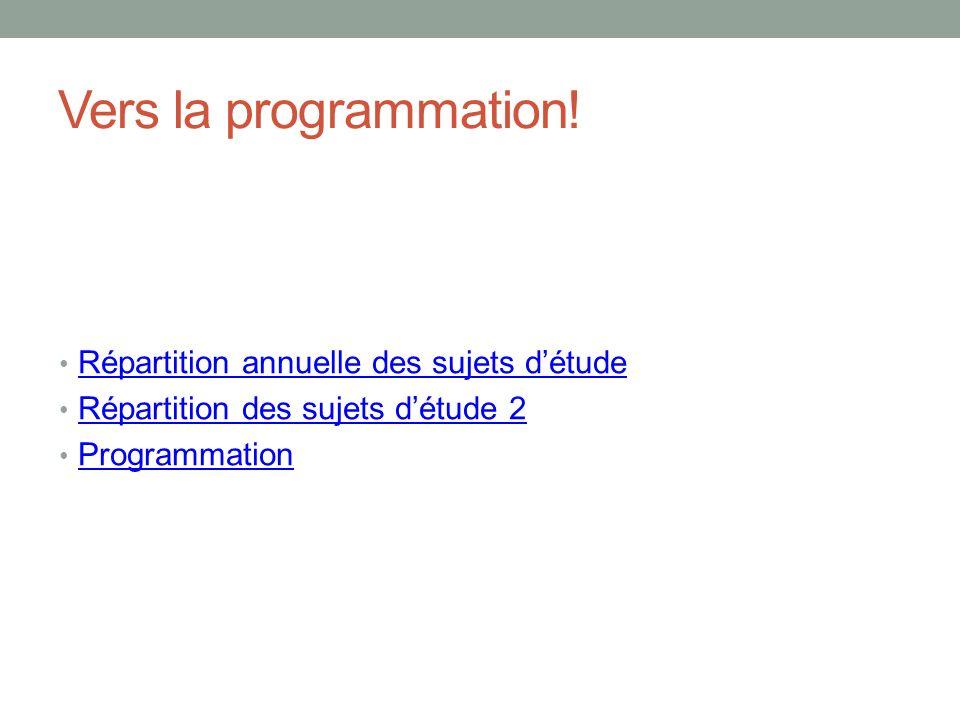 Vers la programmation.
