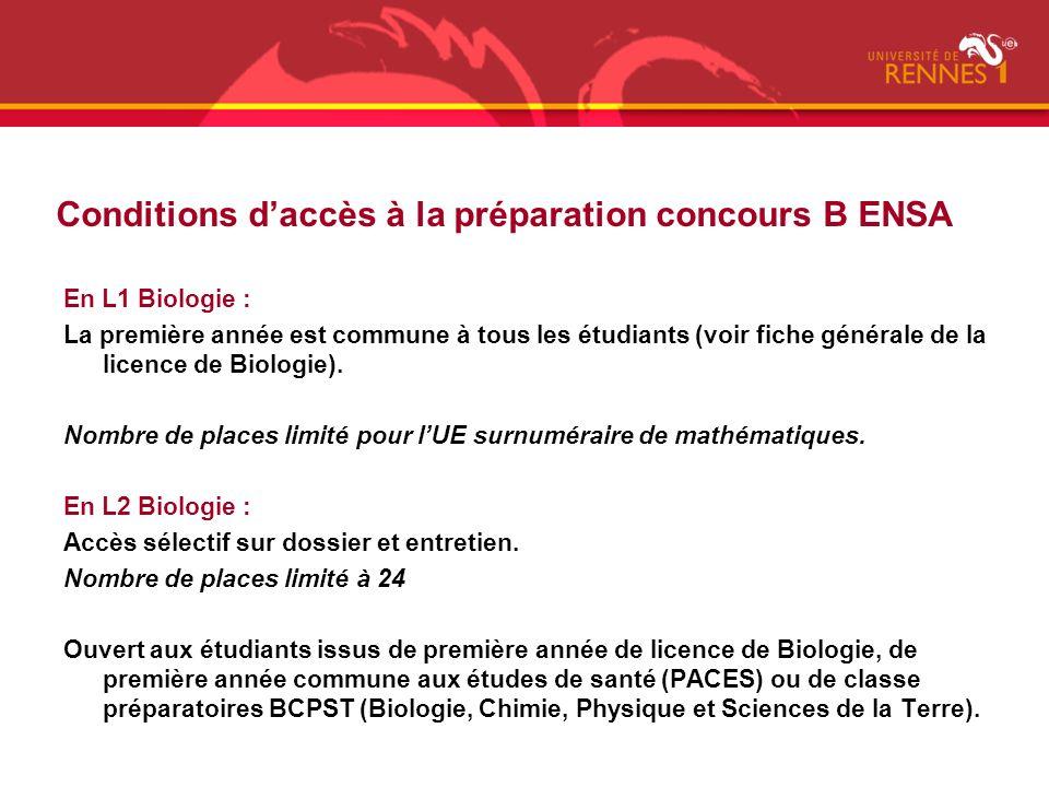En L1 Biologie : La première année est commune à tous les étudiants (voir fiche générale de la licence de Biologie). Nombre de places limité pour lUE