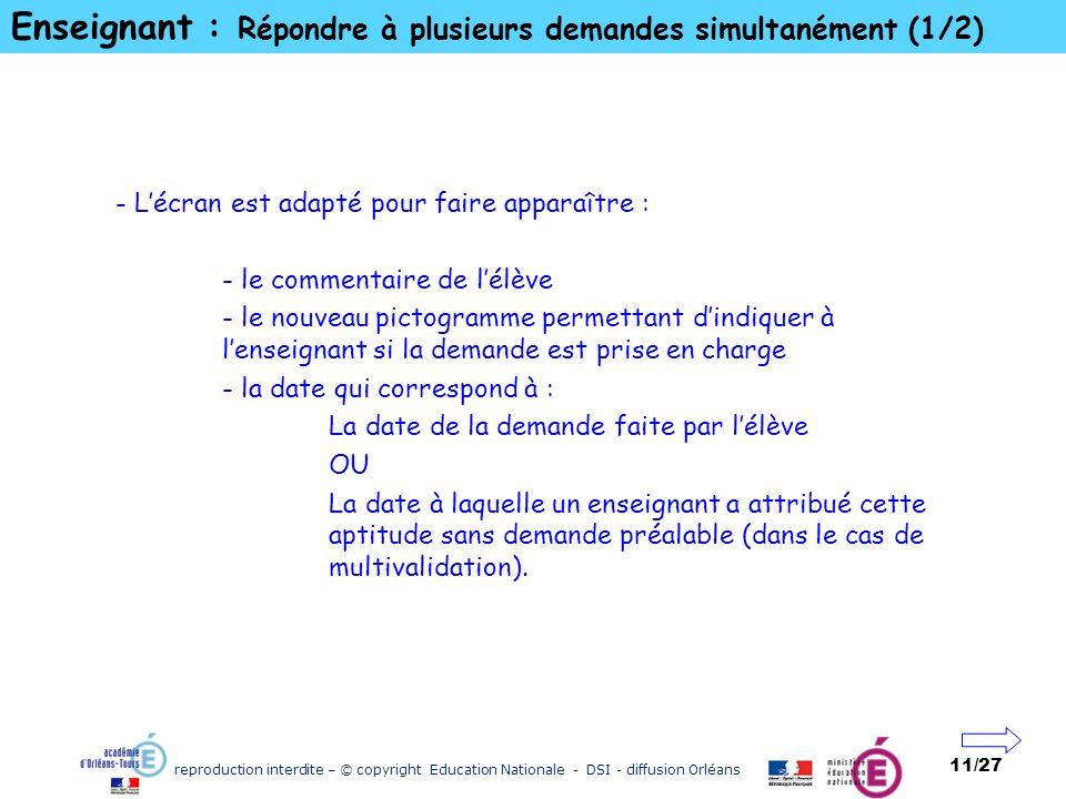reproduction interdite – © copyright Education Nationale - DSI - diffusion Orléans 11/27 Enseignant : Répondre à plusieurs demandes simultanément (1/2