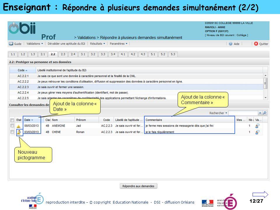reproduction interdite – © copyright Education Nationale - DSI - diffusion Orléans 12/27 Enseignant : Répondre à plusieurs demandes simultanément (2/2