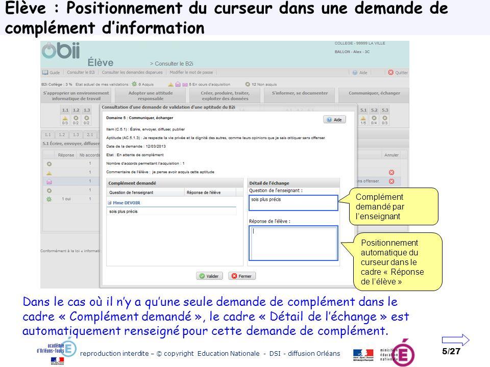 reproduction interdite – © copyright Education Nationale - DSI - diffusion Orléans 5/27 Elève : Positionnement du curseur dans une demande de compléme