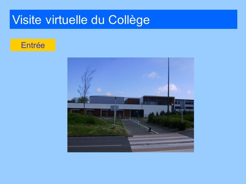 Visite virtuelle du Collège Entrée