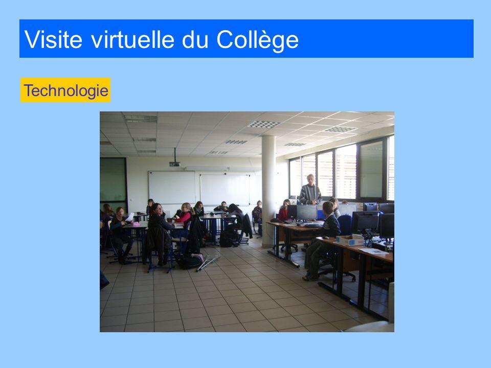 Visite virtuelle du Collège Technologie