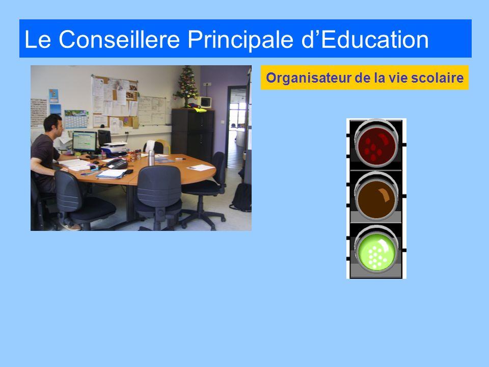 Le Conseillere Principale dEducation Organisateur de la vie scolaire