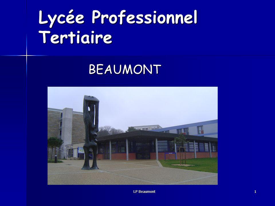 LP Beaumont 1 Lycée Professionnel Tertiaire BEAUMONT