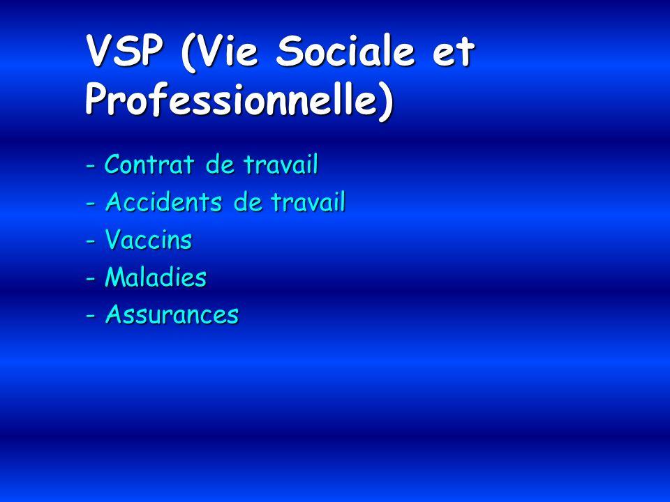 VSP (Vie Sociale et Professionnelle) - Contrat de travail - Accidents de travail - Vaccins - Maladies - Assurances
