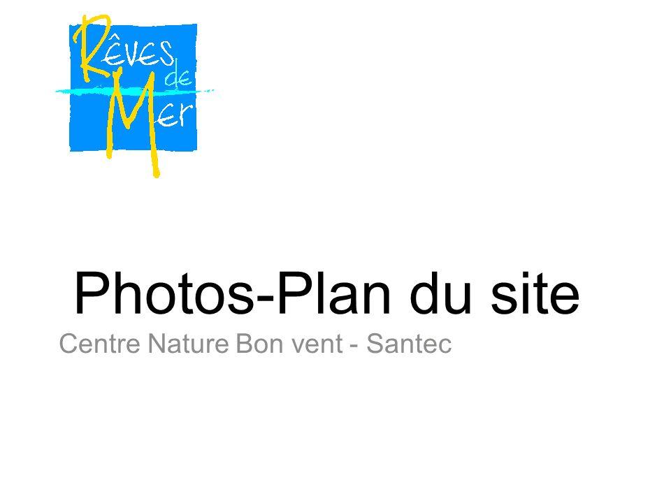 Photos-Plan du site Centre Nature Bon vent - Santec