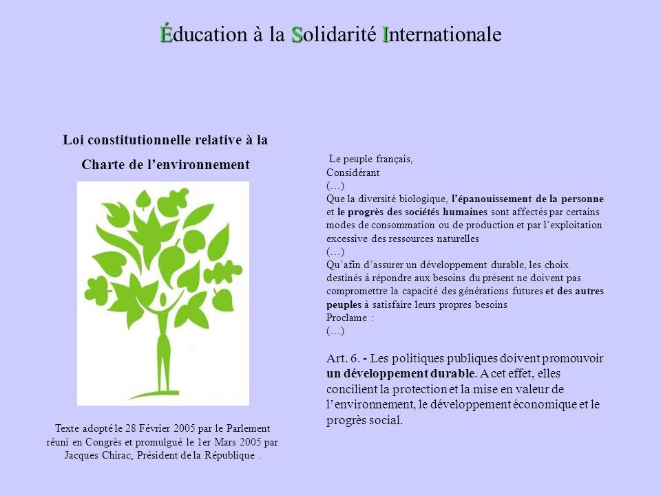 Le peuple français, Considérant (…) Que la diversité biologique, lépanouissement de la personne et le progrès des sociétés humaines sont affectés par
